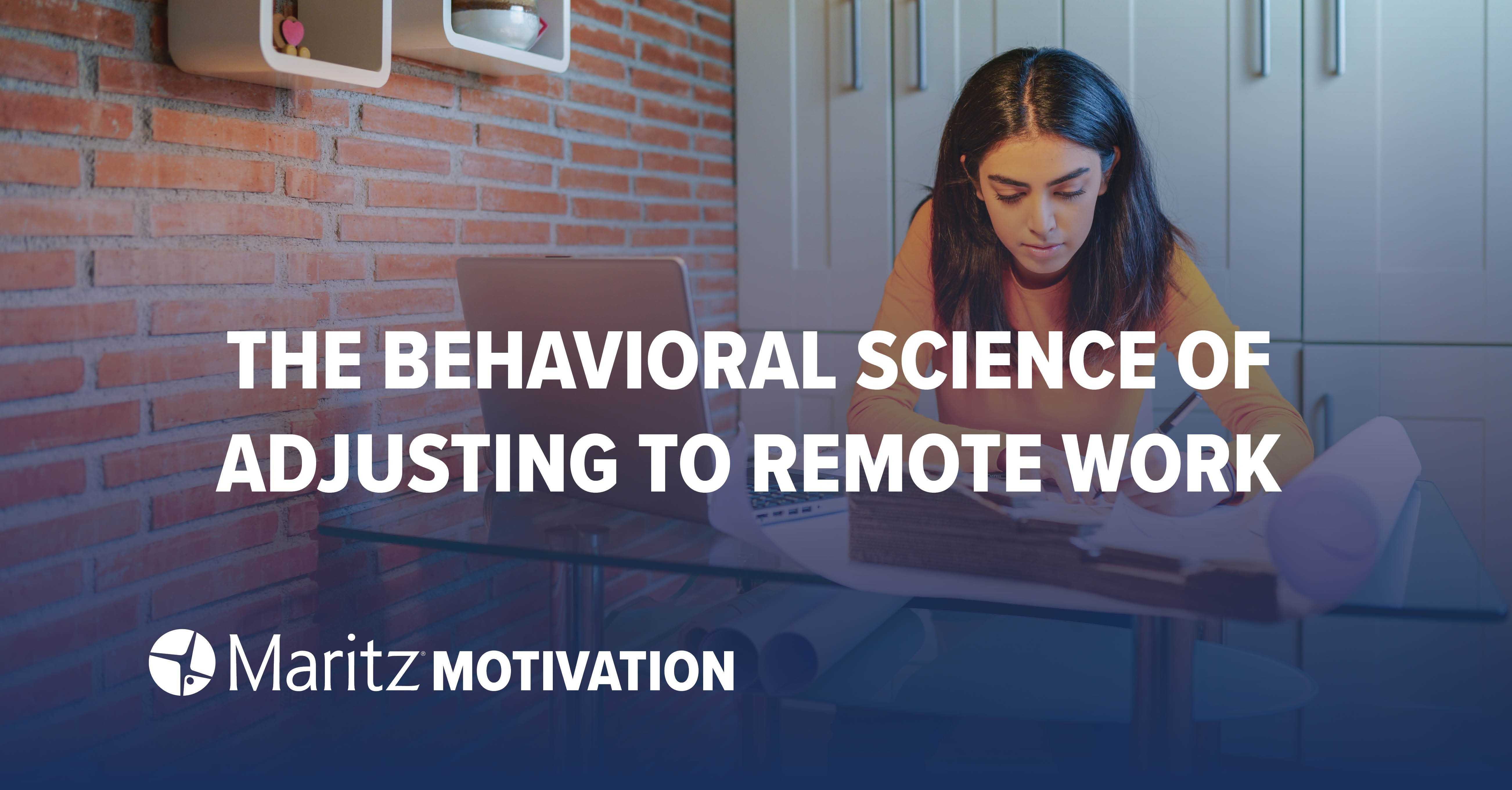 The Behavioral Science of Adjusting to Remote Work