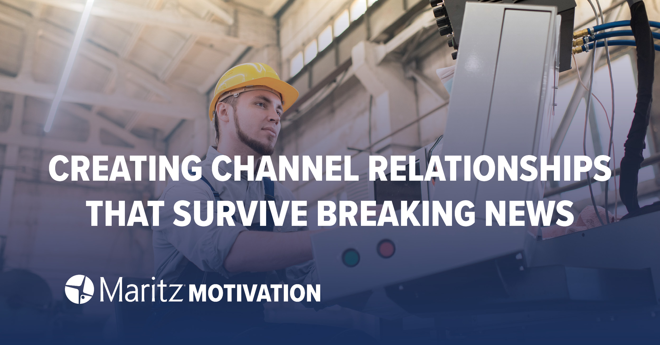 Creating Channel Relationships that Survive Breaking News