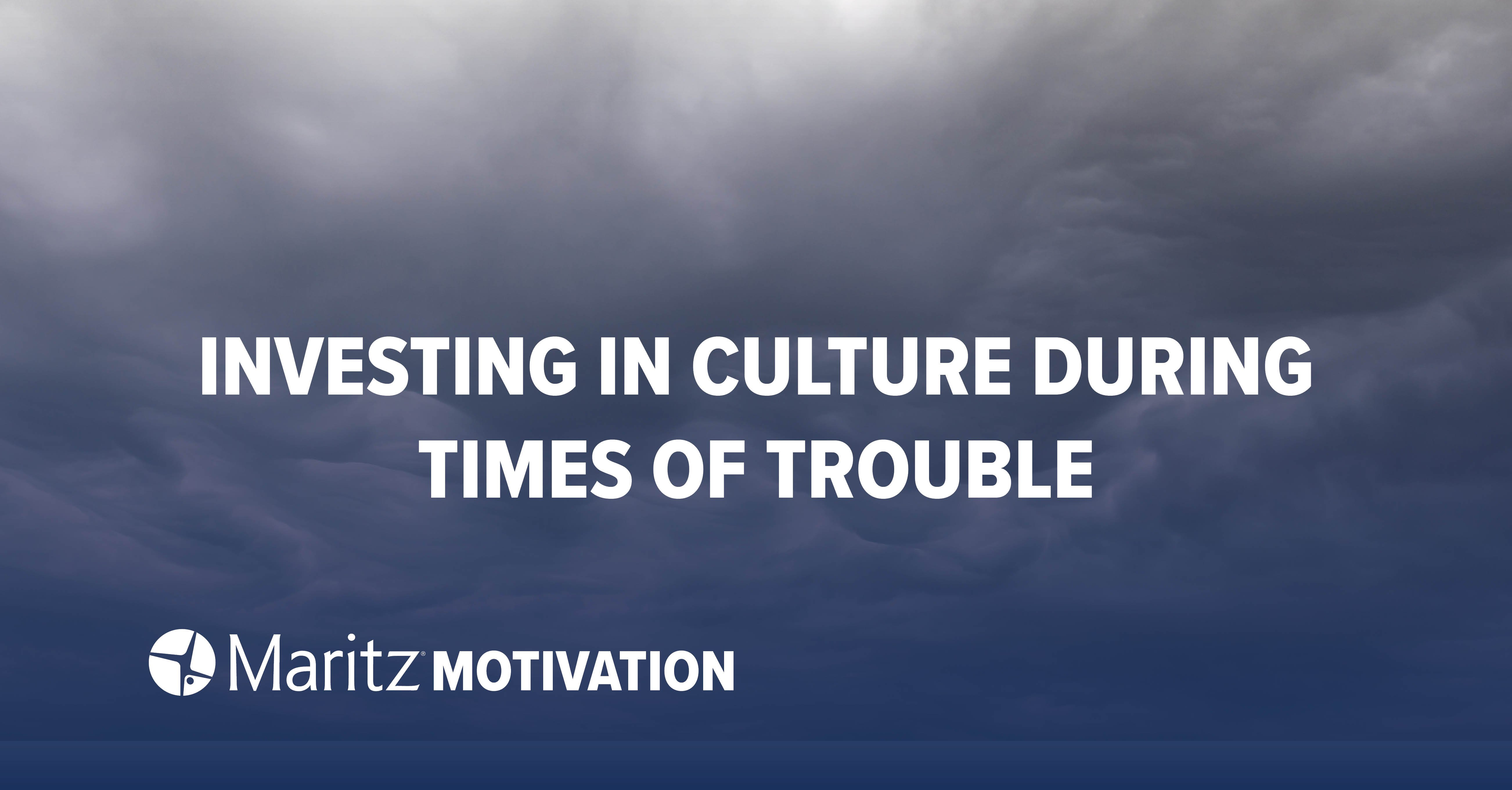 Investing in Culture During Times of Trouble